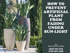 How To Prevent Artificial Plant From Fading Under Sunlight.