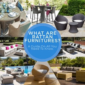 A Brief Overview On Rattan Furniture – A Buyers Guide